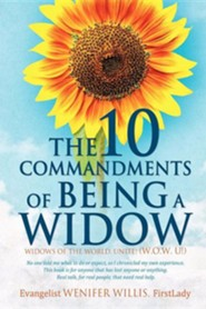 The 10 Commandments of Being a Widow  -     By: Wenifer Willis