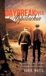 Daybreak Over Appalachia  -     By: Don R. Watts