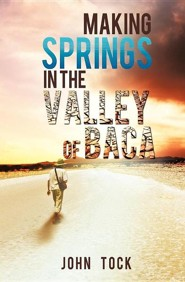 Making Springs in the Valley of Baca  -     By: John Tock