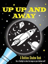 Up, Up, and Away!: A Bedtime Shadow Book  -     By: Heather Zschock     Illustrated By: Martha Day Zschock
