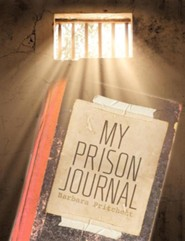 My Prison Journal  -     By: Barbara Pritchett