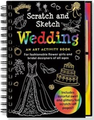Wedding Scratch and Sketch: An Art Activity Book for Fashionable Flower Girls and Bridal Designers of All Ages  -     By: Heather Zschock     Illustrated By: Martha Day Zschock