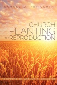 Church Planting for Reproduction