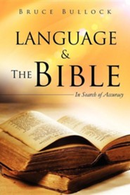 Language & the Bible  -     By: Bruce Bullock