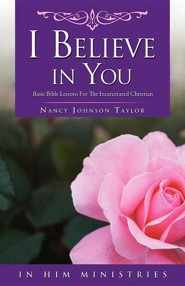 I Believe in You  -     By: Nancy Johnson Taylor