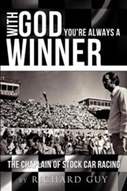 With God You're Always a Winner  -     By: Richard Guy