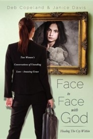 Face to Face with God, Paper  -     By: Deb Copeland, Janice Davis