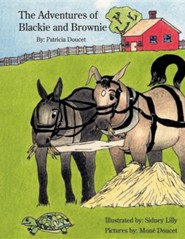 The Adventures of Blackie and Brownie  -     By: Patricia Doucet
