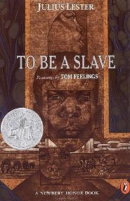 To Be a Slave  -     By: Julius Lester     Illustrated By: Tom Feelings