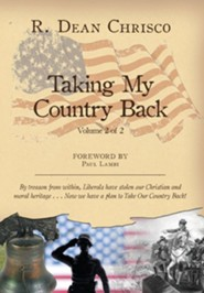 Taking My Country Back  -     Edited By: Linnette Hayden     By: R. Dean Chrisco, Sara Kuehn