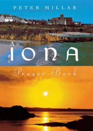 Iona Prayer Book  -     By: Peter Millar