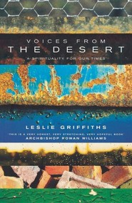 Voices from the Desert: A Spirituality for Our Times  -     By: Leslie Griffiths