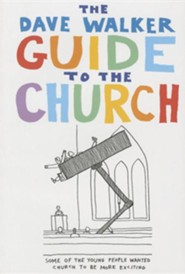 The Dave Walker Guide to the Church  -     By: Dave Walker