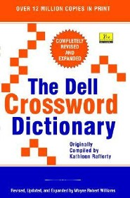 The Dell Crossword Dictionary  -     By: Kathleen Rafferty, Wayne Robert Williams