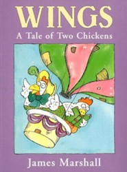Wings: A Tale of Two Chickens  -     By: James Marshall