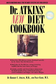 Dr. Atkins' New Diet Cookbook  -     By: Robert C. Atkins, Fran Gare
