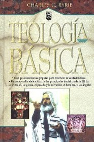 Teologia Básica  (Basic Theology)  -     By: Charles C. Ryrie