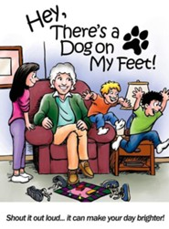 Hey, There's a Dog on My Feet   -     By: Lyn Nielsen     Illustrated By: Ron Wheeler