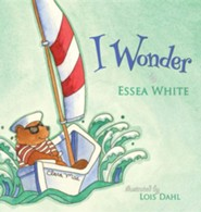 I Wonder  -     By: Essea White