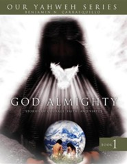 God Almighty  -     By: Benjamin Carrasquillo
