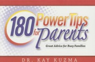 180 Power Tips for Families  -     By: Kay Kuzma