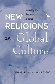 New Religions as Global Culture  -     By: Karla Poewe, Irving Hexham