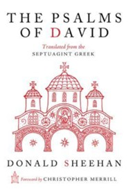 The Psalms of David: Translated from the Septuagint Greek