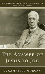 The Answer of Jesus to Job  -     By: G. Campbell Morgan
