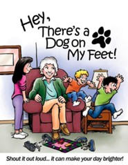 Hey, There's a Dog on My Feet!  -     By: Lyn Nielsen     Illustrated By: Ron Wheeler