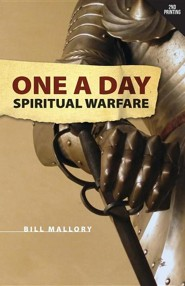 One a Day Spiritual Warfare, Edition 0002  -     By: Bill Mallory