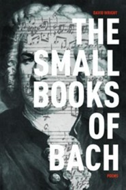 The Small Books of Bach  -     By: David Wright