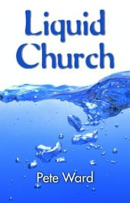 Liquid Church  -     By: Peter Ward