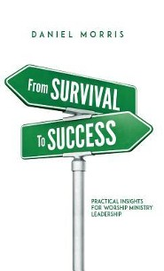 From Survival to Success  -     By: Daniel Morris