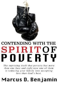 Contending with the Spirit of Poverty  -     By: Marcus D. Benjamin