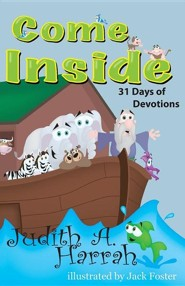 Come Inside: 31 Days of Devotions  -     By: Judith A. Harrah     Illustrated By: Jack Foster