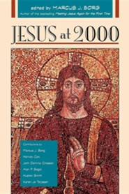 Jesus at 2000  -     Edited By: Marcus J. Borg     By: Marcus J. Borg(ED.) &  Editors(ED.)