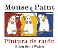 Mouse Paint Bilingual Boardbook  -     By: Ellen Stoll Walsh