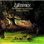 Lifetimes  -     By: Bryan Mellonie     Illustrated By: Robert Ingpen