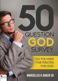 Fifty Question God Survey  -     By: Marcellus H. Baker Sr.