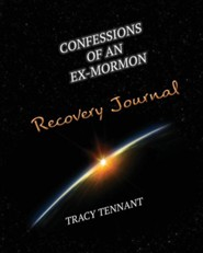 Confessions of an Ex-Mormon Recovery Journal