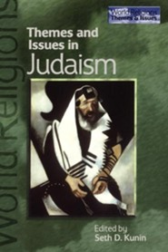 Themes and Issues in Judaism  -     By: Seth D. Kunin