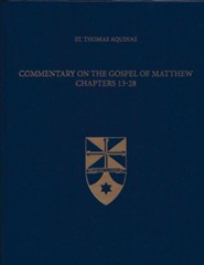 Commentary on the Gospel of Matthew 13-28 (Latin-English Edition)