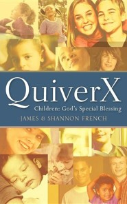 Quiverx  -     By: James French, Shannon French