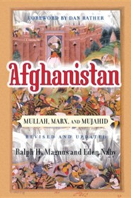 Afghanistan: Mullah, Marx, and MujahidRevised Edition