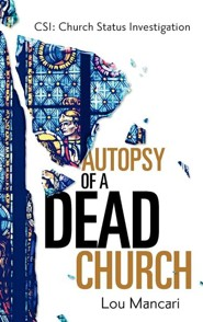 Autopsy of a Dead Church