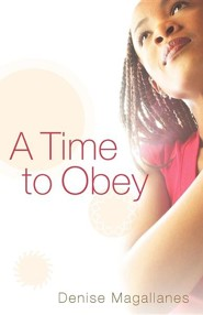 A Time to Obey  -     By: Denise Magallanes