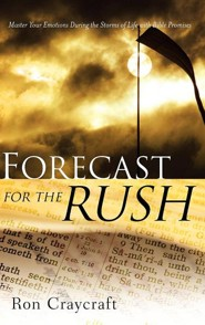 Forecast for the Rush  -     By: Ron Craycraft