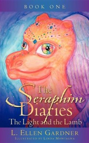 The Seraphim Diaries the Light and the Lamb  -     By: L. Ellen Gardner