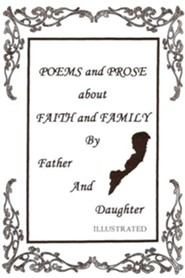 Poems and Prose about Faith and Family by Father and Daughter  -     By: Lionel Ledbetter