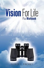 Vision for Life  -     By: Patrick F. Pinckney